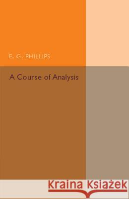 Course of Analysis  Phillips, E. G. 9781316626139  - książka