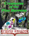 Creatures of the Pine Barrens Gloria Repp 9781542692557 Createspace Independent Publishing Platform