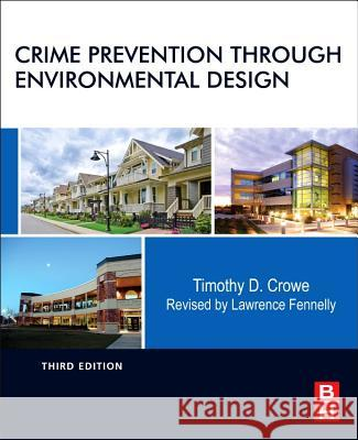 Crime Prevention Through Environmental Design Lawrence Fennelly 9780124116351  - książka