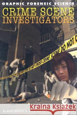 Crime Scene Investigators Rob Shone 9781404214446 Rosen Publishing Group - książka