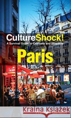 Cultureshock! Paris  9789814721790 Marshall Cavendish International (Asia) Pte L - książka