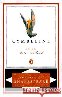 Cymbeline Pel William Shakespeare Peter Holland 9780140714722 Penguin Books - książka