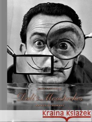 Dali's Moustaches: An Act of Homage Boris Friedewald 9783791382555 Prestel Publishing - książka