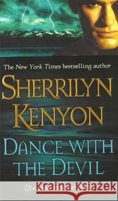 Dance with the Devil: A Dark-Hunter Novel Sherrilyn Kenyon 9780312984830 St. Martin's Press - książka