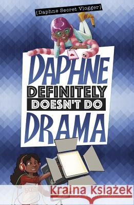 Daphne Definitely Doesn't Do Drama Tami Charles Marcos Calo 9781496562999 Stone Arch Books - książka