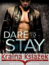 Dare to Stay - audiobook