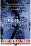 Dark Night of the Soul, The Gerald G. May 9780060750558 HarperOne