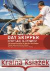 Day Skipper for Sail and Power: 3rd Edition Alison Noice 9781472944818 Adlard Coles Nautical Press