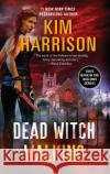 Dead Witch Walking Kim Harrison 9780060572969 HarperTorch