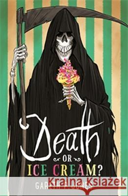 Death or Ice Cream? Gareth P. Jones 9781567926101 Davd R. Godine - książka