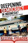Deepening Democracy in Indonesia? Direct Elections for Local Leaders (Pilkada) Maribeth Erb Priyambudi Sulistiyanto 9789812308412 Institute of Southeast Asian Studies
