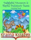 Delightful Dinosaurs & Playful Prehistoric Beasts Coloring Book Mary Lou Brown Sandy Mahony 9781533306319 Createspace Independent Publishing Platform