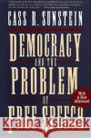 Democracy and the Problem of Free Speech Cass R. Sunstein 9780028740003 Free Press