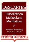 Descartes : Discourse On Method and the Meditations Laurence J. LaFleur 9780023672606 Prentice Hall