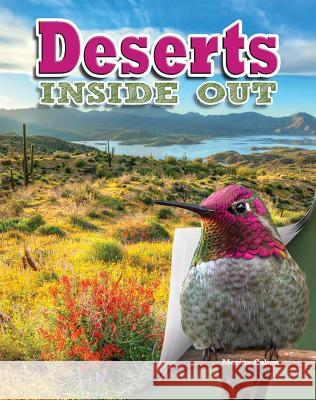 Deserts Inside Out Marina Cohen 9780778706731 Crabtree Publishing Company - książka
