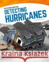 Detecting Hurricanes Samantha S. Bell 9781635170597 Focus Readers