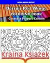 Detroit Red Wings Coloring Book Greatest Players Edition Mega Media Depot 9781542865937 Createspace Independent Publishing Platform
