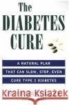 Diabetes Cure, The Vern Cherewatenko Paul Perry Dr Vern Cherewatenko 9780061097256 HarperCollins Publishers
