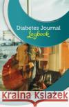 Diabetes Journal Log Book: 50 Pages, 5.5 X 8.5 World Traveler