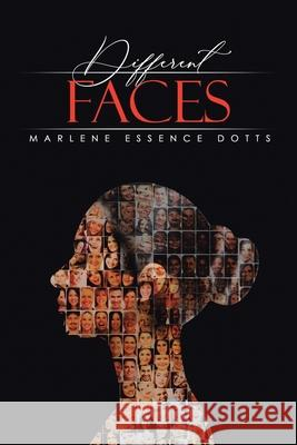 Different Faces Marlene Essence Dotts 9781952982071 Green Sage Agency - książka