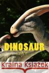 Dinosaur: Notebook 150 Lined Pages 6 X 9 Wild Pages Press 9781548785352 Createspace Independent Publishing Platform