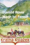 Djemte Rover Ne Ferme Madh Bri: The Rover Boys at Big Horn Ranch (Albanian Edition) Edward Stratemeyer Besnik Baris 9781534711198 Createspace Independent Publishing Platform