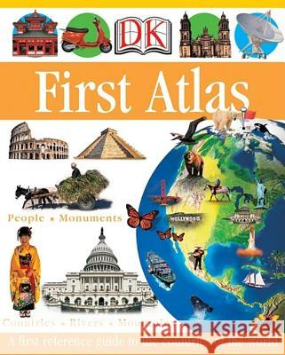 DK First Atlas: A First Reference Guide to the Countries of the World DK Publishing                            Dorling Kindersley Publishing 9780756602314 DK Publishing (Dorling Kindersley) - książka