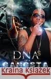 DNA of a Gangsta Clifford Big Cliff Jennings 9781542389440 Createspace Independent Publishing Platform