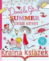 Doodle Girl Summer Sticker Activity Taylor, Lindsay|||Smith, Suzanne 9781471123207