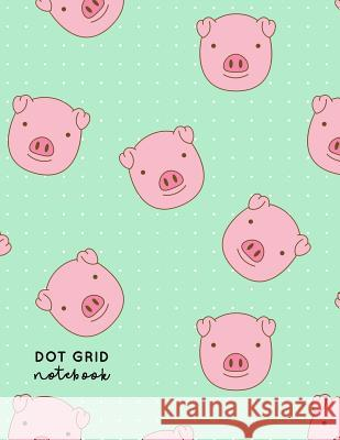 Dot Grid Notebook: Year of the Pig - Dotted Grid Journal - Large A4 8.5 X 11 Inches Nifty Notebooks 9781090199706 Independently Published - książka