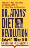 Dr. Atkins Diet Revolution: The High Calorie Way to Stay Thin Forever