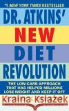 Dr. Atkins' New Diet Revolution: Completely Updated! Robert C. Atkins 9780060012038 Avon Inspire