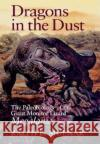 Dragons in the Dust: The Paleobiology of the Giant Monitor Lizard Megalania