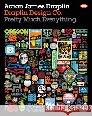 Draplin Design Co.: Pretty Much Everything Aaron James Draplin 9781419720178 ABRAMS - książka