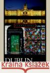 Dublin: A Cultural History James Higgins Siobhan Marie Kilfeather 9780195182019 Oxford University Press