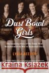 Dust Bowl Girls: A Teams Quest for Basketball Glory
