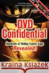 DVD Confidential: Hundreds of Hidden Easter Eggs Revealed