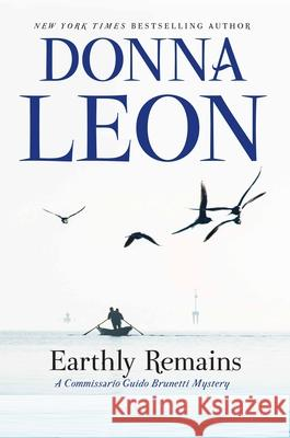 Earthly Remains Donna Leon 9780802126474 Atlantic Monthly Press - książka