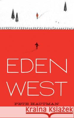 Eden West - audiobook Pete Hautman Todd Haberkorn 9781531888008 Candlewick on Brilliance Audio - książka