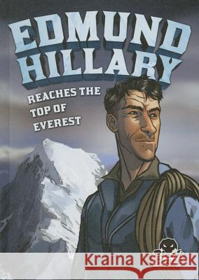 Edmund Hillary Reaches the Top of Everest Nelson Yomtov 9781626172913 Bellwether Media, Inc - książka