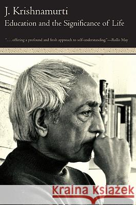 Education and the Significance of Life Jiddu Krishnamurti Krishnamurt                              J. Krishnamurti 9780060648763 HarperOne - książka