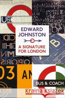 Edward Johnston: A Signature for London Richard Taylor 9781910787298 Unicorn Press - książka