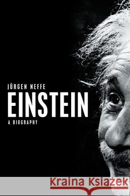 Einstein: A Biography Neffe,  9780745642215 John Wiley & Sons - książka