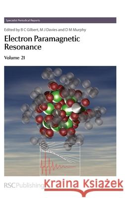 Electron Paramagnetic Resonance : Volume 21   9780854043736 Royal Society Of Chemistry - książka