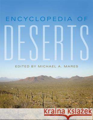 Encyclopedia of Deserts Michael A. Mares 9780806156088 University of Oklahoma Press - książka