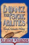 Enhance Your Psychic Abilities Through Automatic Writing Desiree Michele 9780976216018 Infinity Books