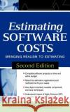Estimating Software Costs: Bringing Realism to Estimating Capers Jones 9780071483001 McGraw-Hill/Osborne Media