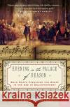 Evening in the Palace of Reason: Bach Meets Frederick the Great in the Age of Enlightenment James R. Gaines 9780007156610 Harper Perennial