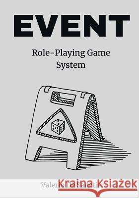 Event: A Minimalistic Role-Playing Game System (Rpg) Valerio d 9781729057223 Independently Published - książka