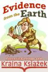 Evidence from the Earth: Forensic Geology and Criminal Investigation Raymond C. Murray 9780878425778 Mountain Press Publishing Company